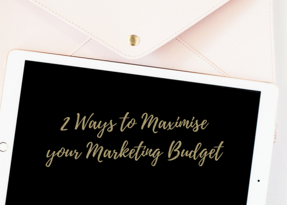 maximise marketing budget