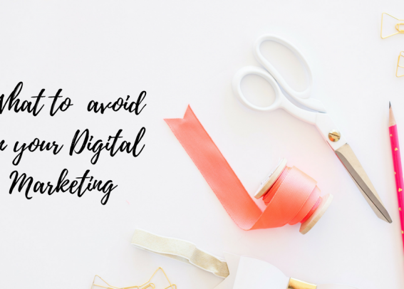 what to avoid in a digital marketing strategy