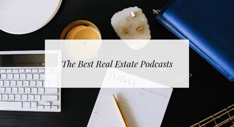 real estate podcasts header image