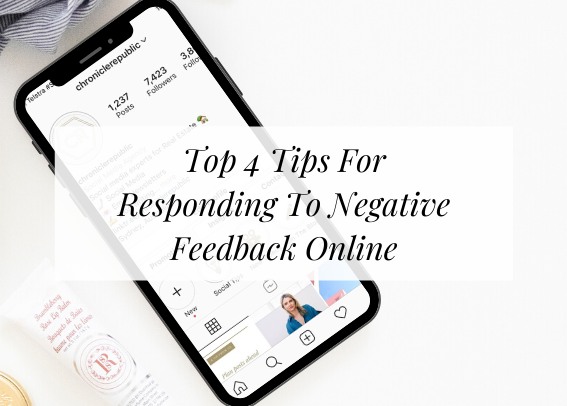 top 4 tips for responding to negative feedback online